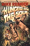 A Hunger in the Soul (0312869185) by Resnick, Mike