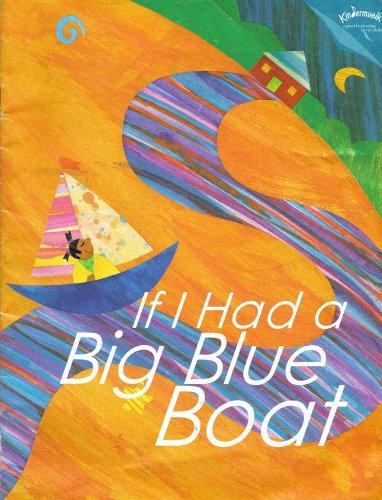 If I Had a Big Blue Boat