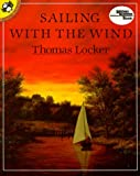 Sailing with the Wind (Picture Puffin) (0140546987) by Locker, Thomas