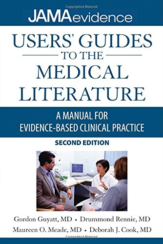 Users' Guides to the Medical Literature: A Manual for...