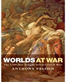 Worlds at War The 2,500-Year Struggle Between East and West