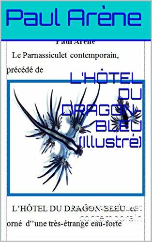 lhotel-du-dragon-bleu-illustre-le-parnassiculet-contemporain-french-edition