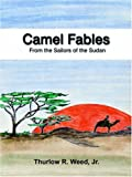 img - for Camel Fables From the Sailors of the Sudan book / textbook / text book