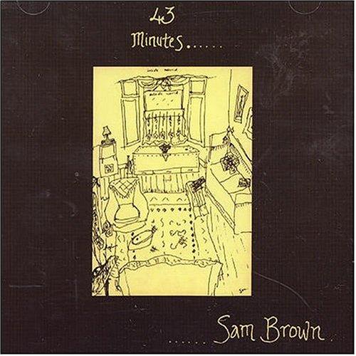 Sam Brown - 43 Minutes - Zortam Music