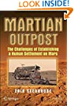 Martian Outpost: The Challenges of Es...