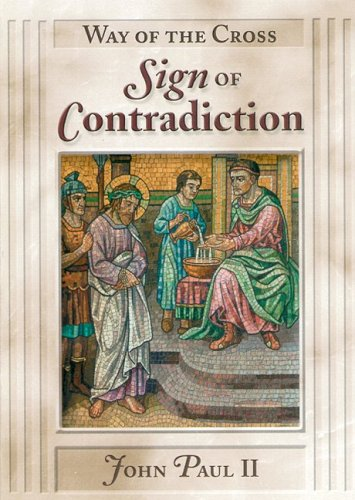 Way of Cross: Sign of Contradiction (John Paul Ii Lent Book compare prices)