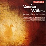 Vaughan Williams: Symphony No. 9 in E minor; Piano Concerto