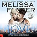 Touched by Love: Love in Bloom: The Remingtons Hörbuch von Melissa Foster Gesprochen von: B.J. Harrison
