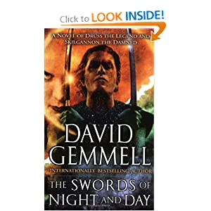 The Swords of Night and Day  A Novel of Druss the Legend and Skilgannon the Damned