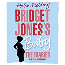 Bridget Jones's Baby: The Diaries Audiobook by Helen Fielding Narrated by Morwenna Banks
