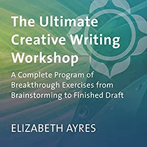 The Ultimate Creative Writing Workshop Speech