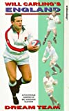 Will Carling's England Dream Team [VHS]