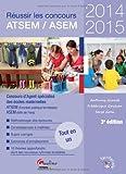 echange, troc Anthony Giunta, Frédérique Goulven, Serge Grau - Réussir le concours ATSEM/ASEM 2014-2015