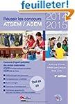 R�ussir le concours ATSEM/ASEM 2014-2015