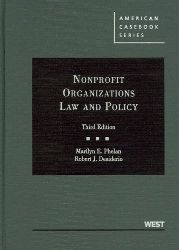 Nonprofit Organizations Law and Policy, 3d (American...