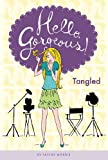 Tangled #3 (Hello, Gorgeous!)