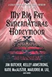 Image of My Big Fat Supernatural Honeymoon