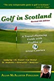 img - for Golf in Scotland: A Travel-Planning Guide with Profiles of 74 Great Courses book / textbook / text book