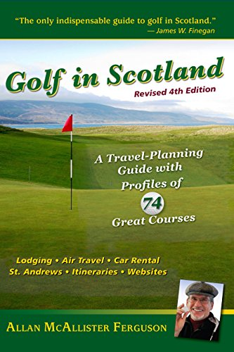 Golf in Scotland: A Travel-Planning Guide with Profiles of 74 Great Courses (Profile Golf compare prices)