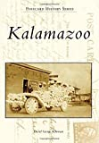 img - for Kalamazoo (Postcard History Series) by David George Kohrman (2015-03-30) book / textbook / text book