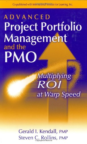 Advanced Project Portfolio Management and the PMO:...