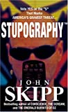 Stupography (0975301918) by Skipp, John