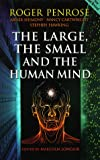The Large, the Small and the Human Mind (0521655382) by Penrose, Roger