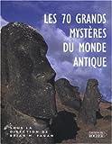 echange, troc Collectif - Les 70 grands mystères du monde antique