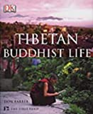 Tibetan Buddhist Life (1405301503) by Farber, Don