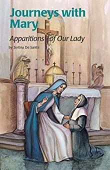 Journeys with Mary: Apparitions of Mary (Encounter the Saints) Zerlina De Santis and Edwin Lebel