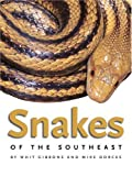 Snakes Of The Southeast (Wormsloe Foundation Nature Book)
