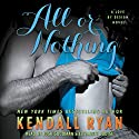 All or Nothing: Love by Design, Book 3 Hörbuch von Kendall Ryan Gesprochen von: Elizabeth Louise, Josh Goodman