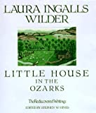 Little House in the Ozarks (Laura Ingalls Wilder Family Series)
