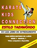 img - for Karate Kids Connection-Tae Kwon Do Style (Spanish Edition) book / textbook / text book