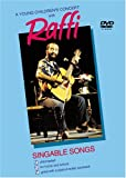 A Raffi: A Young Children's Concert with Raffi