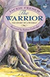 The Warrior: The Story of a Wombat (Young Bluegum) (0207190887) by French, Jackie
