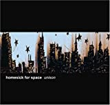 Homesick for Space Unison