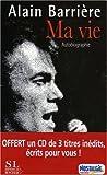 echange, troc Alain Barrière - Ma Vie : Autobiographie