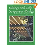 Building a Small Cable Suspension Bridge: with the Cable Locking System