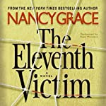 The Eleventh Victim | Nancy Grace