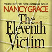The Eleventh Victim | [Nancy Grace]