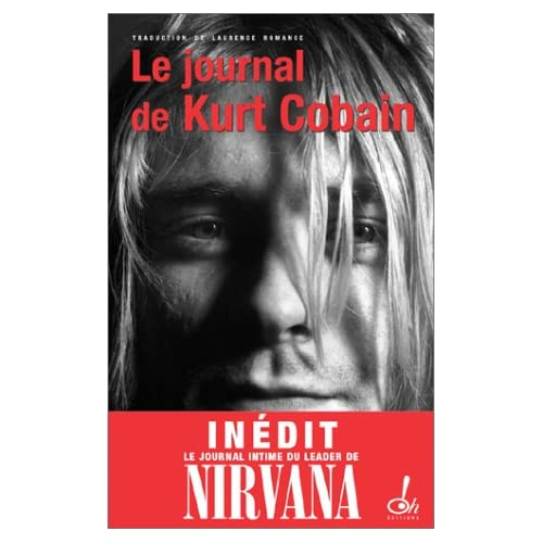 Kurt Cobain-Journal Intime.Nirvana [HF]