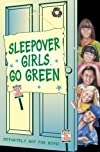 Sleepover Girls Go Green (The Sleepover Club)