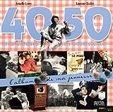echange, troc Armelle Leroy - L'Album de ma jeunesse : 40-50 Mon enfance, mon adolescence