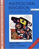 Multicultural Education: Issues and Perspectives (Wiley/Jossey-Bass Education)