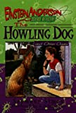 img - for The Howling Dog and Other Cases (Einstein Anderson, Science Detective) book / textbook / text book