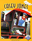 img - for Casey Jones (Tall Tales series) (Imagination Series: Tall Tales) book / textbook / text book