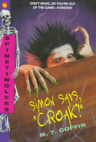 S  6: Simon Says,croak! (Spinetingler), M. T. COFFIN