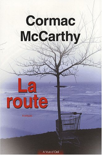 La Route : The Road