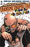 Transmetropolitan : Year of the Bastard Warren Ellis